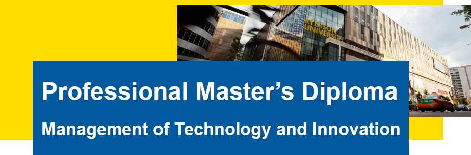 ryerson university master s diploma cio association of  ryerson university s professional master s diploma in the management of technology and innovation is designed for career professionals who