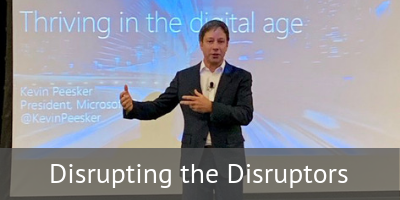 Disrupting the Disrupters: Thriving in the Digital Age, Kevin Peesker at #CIOPeerForum